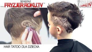 Hair Tatoo dla dziecka FryzjerRoku.tv