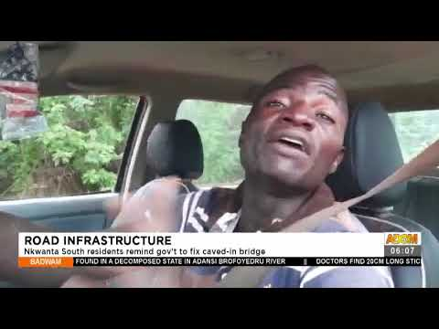 Road Infrastructure: Nkwanta South residents remind government to fix caved in bridge (14-7-21)