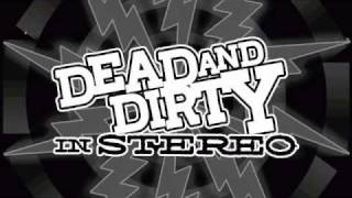 Dead & Dirty - Pissed Off Motherfucker