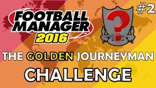 The GJ Challenge | Ep. 2 - Finding My First Club! | Football Manager 2016