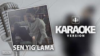 Benom - Sen Yig'lama [Official Instrumental] KARAOKE   Беном - Сен йиглама [Минус] Караоке версия
