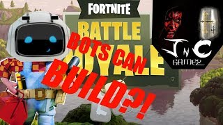 BOTS CAN BUILD?!?! | Fortnite Funny Moments