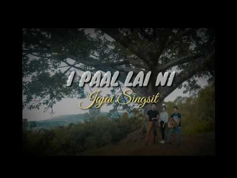 Jajai Singsit - I Paal Lai Ni
