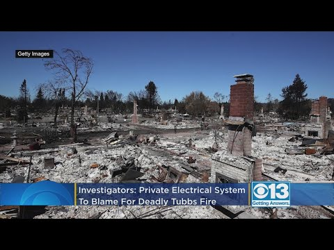 Investigators: Private Electrical System, Not PG&E, To Blame For 2017 Tubbs Fire