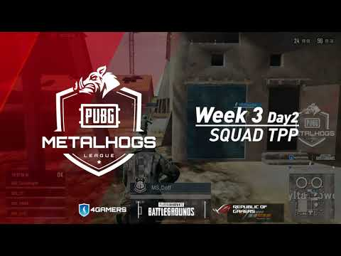 「MetalHogs PUBG League」Hightlight Week 3