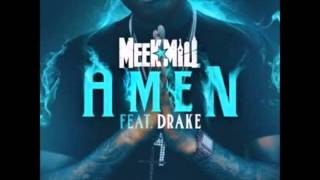 Meek Mill (feat. Drake) - Amen (Clean)