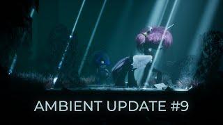 Ambient Update #9