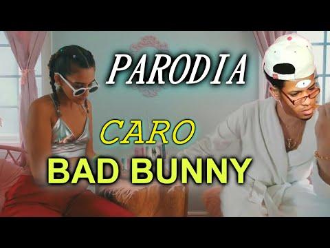 Bad Bunny (parodia) - Caro, Solo De Mi, X 100PRE