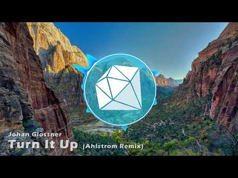 Johan Glossner - Turn It Up (Ahlstrom Remix) (DanTDM Outro 2017)