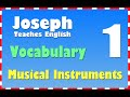 English Lessons (Vocabulary): 1 MUSICAL INSTRUMENTS