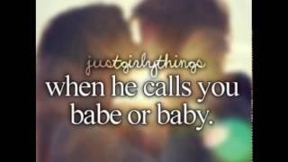 When he calls you babe