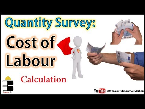 How To Calculate Cost Of Labor ? Quantity Survey / Civil Engineering