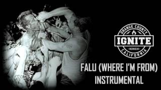 IGNITE - FALU (WHERE I'M FROM) - INSTRUMENTAL Resimi