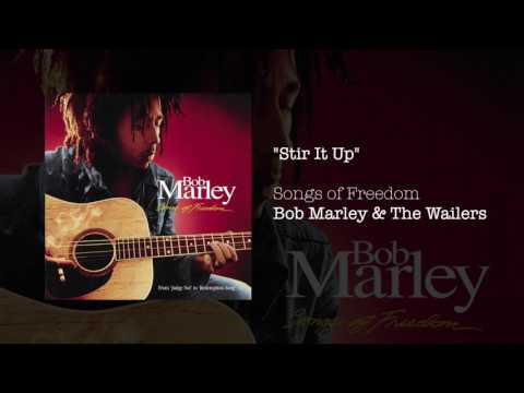 """""""Stir It Up"""" - Bob Marley & The Wailers 
