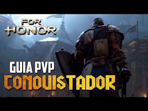 GUIA PVP CONQUISTADOR UNO DE LOS TOPS 1VS1 EN EL METAGAME ACTUAL | FOR HONOR ESPAÑOL