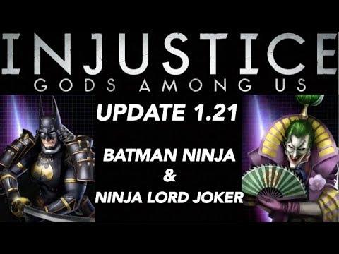 Injustice Gods Among Us Update 1 21 Batman Ninja Batman And Ninja Lord Joker Youtube
