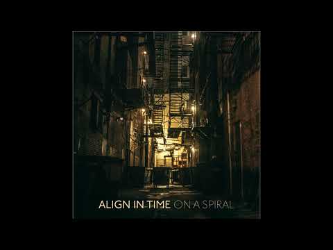 Align In Time - On A Spiral (2020) (New Full Album)
