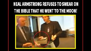 NEIL ARMSTRONG REFUSES TO SWEAR ON THE BIBLE!