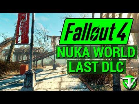 FALLOUT 4: NUKA WORLD Confirmed LAST DLC! (The Legacy of Fallout 4 DLC!)