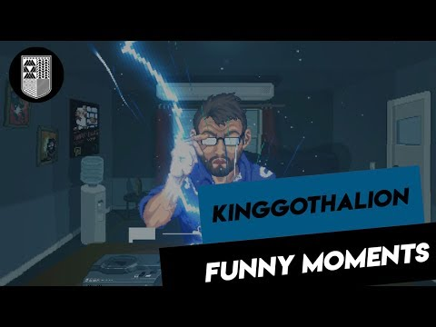 King Gothalion - Funny Moments #2
