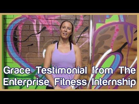 Grace Testimonial from Enterprise Fitness Internship