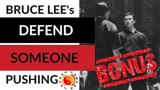How To Defend Someone Pushing You - The Bruce Lee's JKD Way