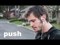 push - Toby Turner (Original Music Video)