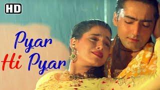 Pyar Hi Pyar (HD) | Mohabbat Aur Jung Song | Neelam Kothari | Kamal Sadanah | 90's Romantic Song