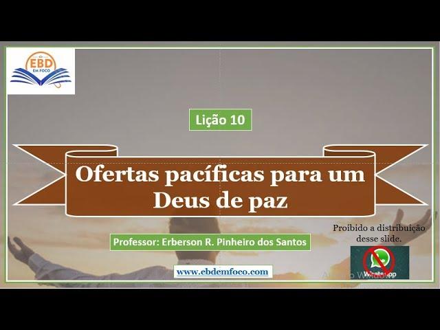 Lição 10 - Ofertas pacíficas para um Deus de paz