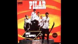 Roby e gli Hippies - Pilar   (R  Acampora -  F  Campanino)    (1968)