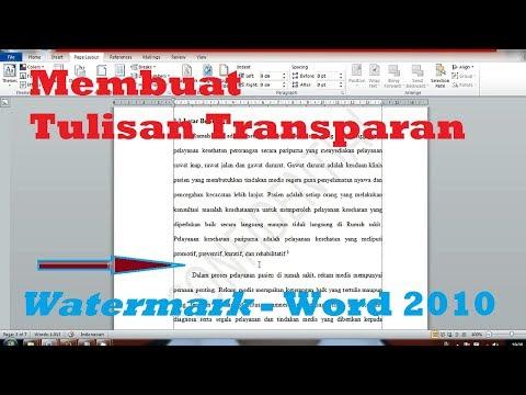 Cara Membuat Tulisan Transparan Watermark Di Microsoft Word 2010 Belajar Word Youtube