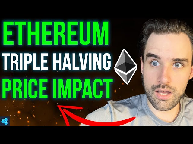 The TRUTH about Ethereum's Triple Halving - Price Impact