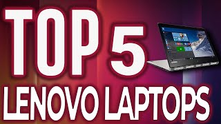 Best Lenovo Laptops  2019 [Buying Guide]