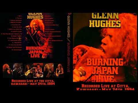 Glenn Hughes - Burning Japan Live  ( 1994 )