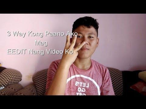 Paano Ako Mag Edit Ng Video Ko ( For Beginner)