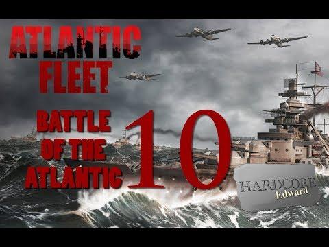 Atlantic Fleet [Blind] Part 10 PC Gameplay / Let's Play  HD 1080p DD Dolby Digital