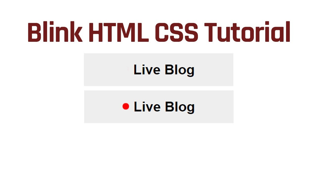 How To Create HTML and CSS Blink Animation Tutorial   Live News/Blog Blink Animation