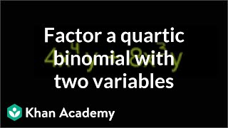 Example 3: Factor a quartic binomial with two variables by taking a common factor | Khan Academy