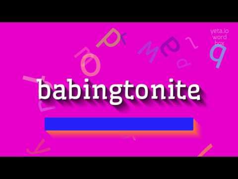 "How to say ""babingtonite""! (High Quality Voices)"