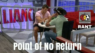 Rant | Point of No Return #BB19