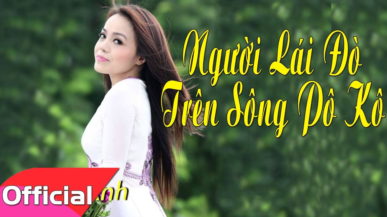 [Karaoke MV HD] Người Lái Đò Trên Sông Pô Kô - Lan Anh