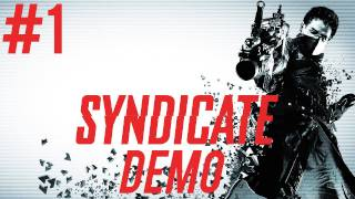 Syndicate Demo HD Gameplay Part 1 | DanQ8000