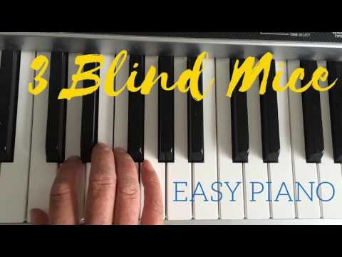 11 step tutorial on how to play three blind mice on the piano