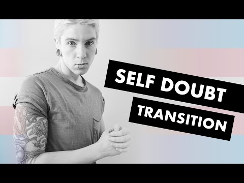 Gender Transition - Combating Stress and Self Doubt