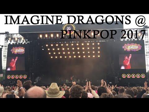 Imagine Dragons @ Pinkpop 2017 [FULL SHOW]