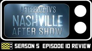 Nashville Season 5 Episode 10 Review & After Show | AfterBuzz TV