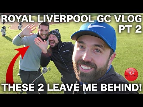 ONE OF THOSE DAYS 😬 - ROYAL LIVERPOOL COURSE VLOG PART 2