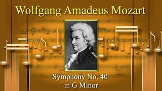 MOZART - (FULL) Symphony No. 40 in G Minor, K. 550 - High Quality Classical Music