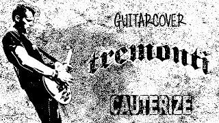 Tremonti Cauterize ( guitar cover)