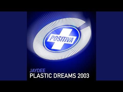 Plastic Dreams 2003 (LSD Remix)